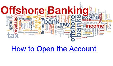 How to Open An Offshore Bank